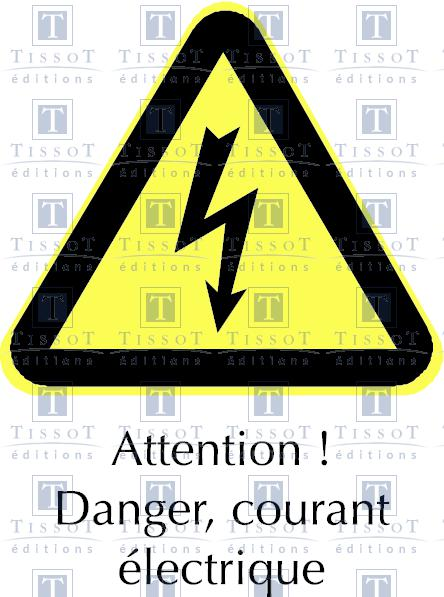 Souvent Attention ! Danger, courant électrique - Symboles - Éditions Tissot OP51