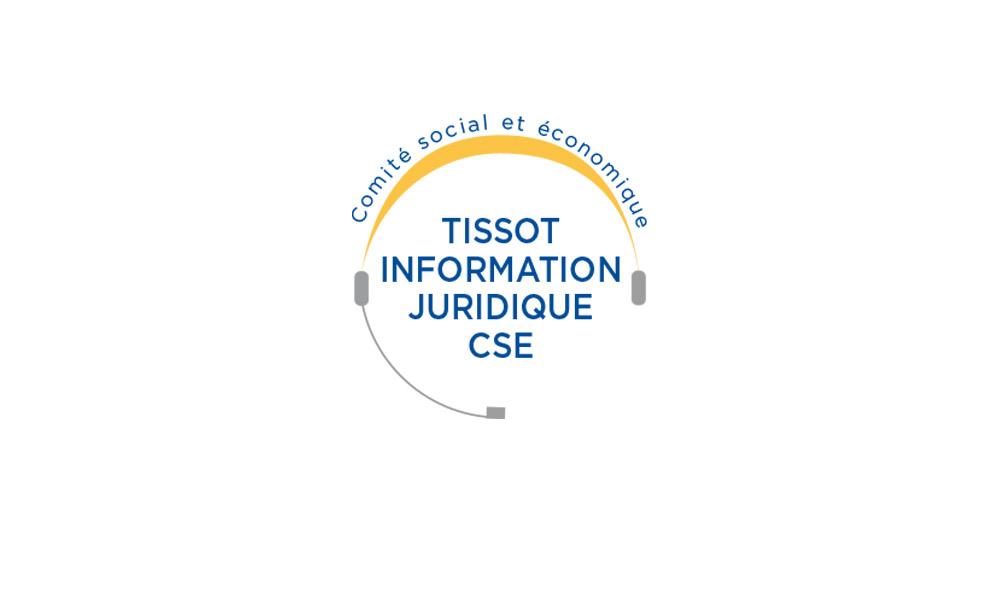 Tissot Information Juridique CSE
