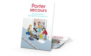 Fascicules Porter secours: sensibilisation aux gestes d'urgence
