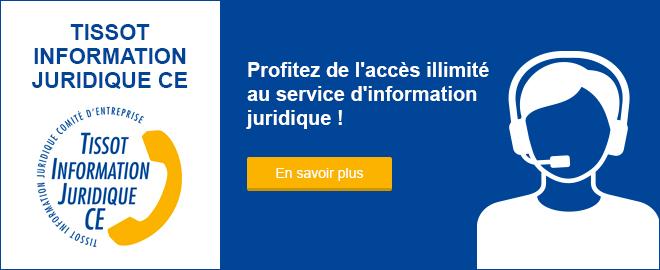 Tissot Information juridique CE