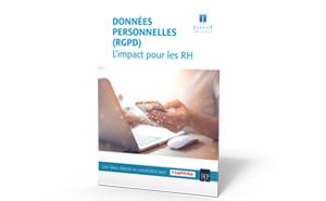 Livre blanc Données personnelles (RGPD): l'impact pour les RH