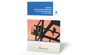 Synthèse et texte des conventions collectives des ouvriers du Bâtiment du 7 mars 2018