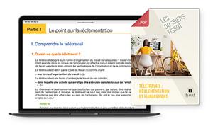 Dossier – Le télétravail: règlementation et management